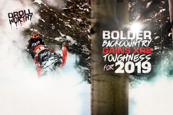 DROOL WORTHY – BOLDER BACKCOUNTRY GAINS XRS TOUGHNESS FOR 2019
