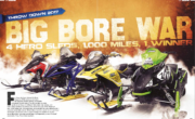 THROW DOWN 2017- BIG BORE WAR 4 HERO SLEDS, 1,000 MILES, 1 WINNER